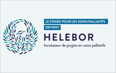 Le Fonds pour les soins palliatifs devient HELEBOR