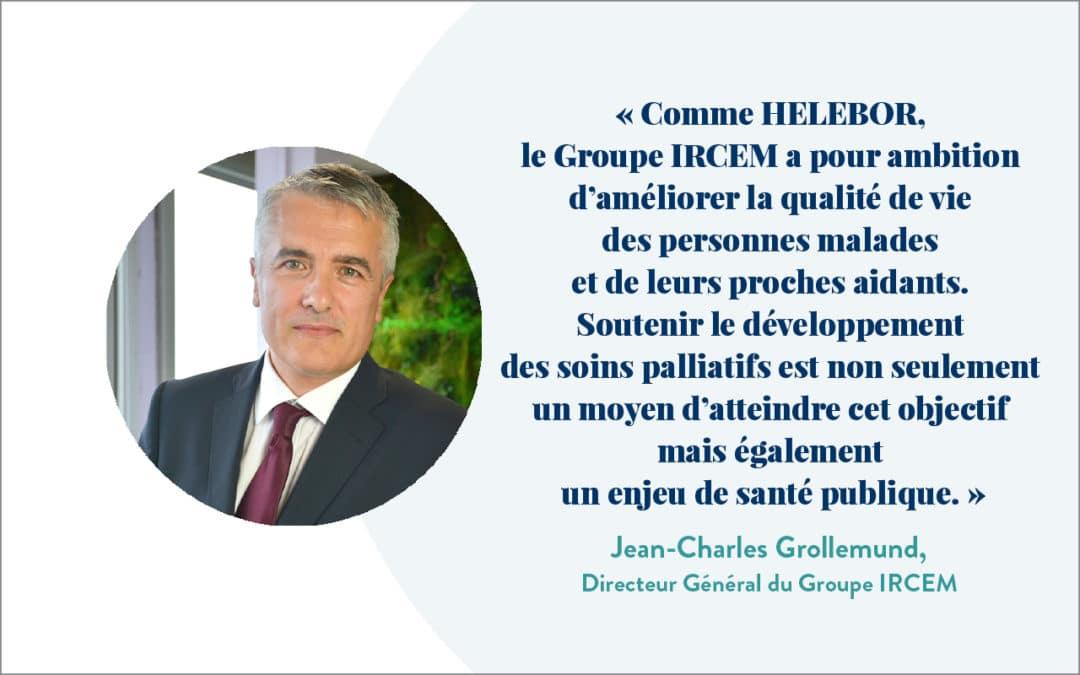 Le Groupe IRCEM soutient l'action d'HELEBOR. Interview de Jean-Charles Grollemund, Directeur Général